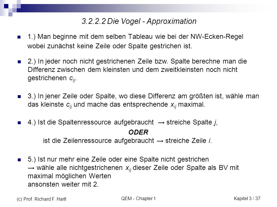3.2.2.2 Die Vogel - Approximation