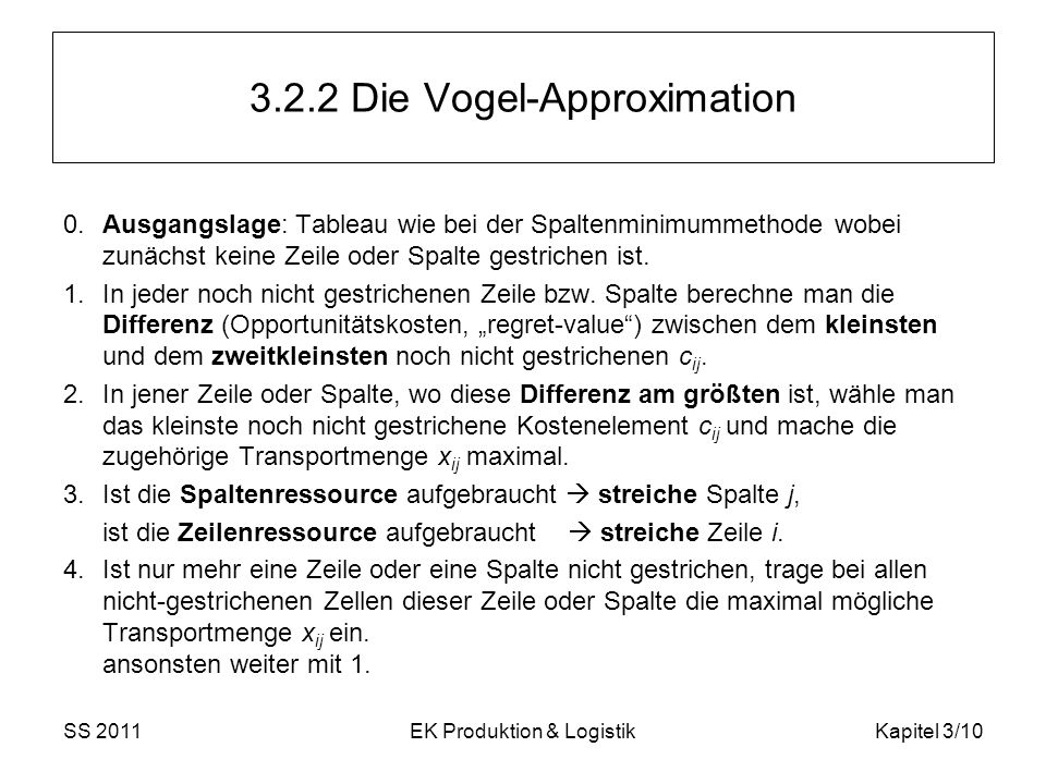 3.2.2 Die Vogel-Approximation