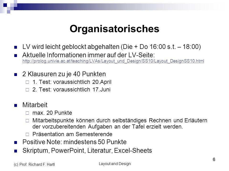 Organisatorisches LV wird leicht geblockt abgehalten (Die + Do 16:00 s.t. – 18:00)