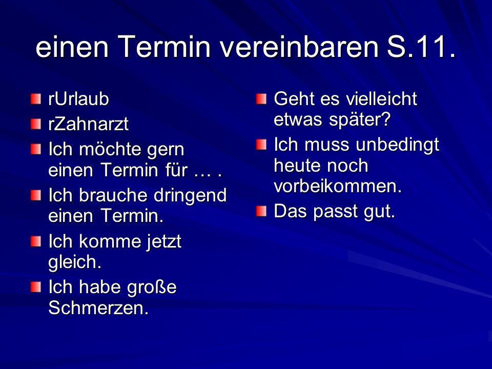 einen Termin vereinbaren S.11.