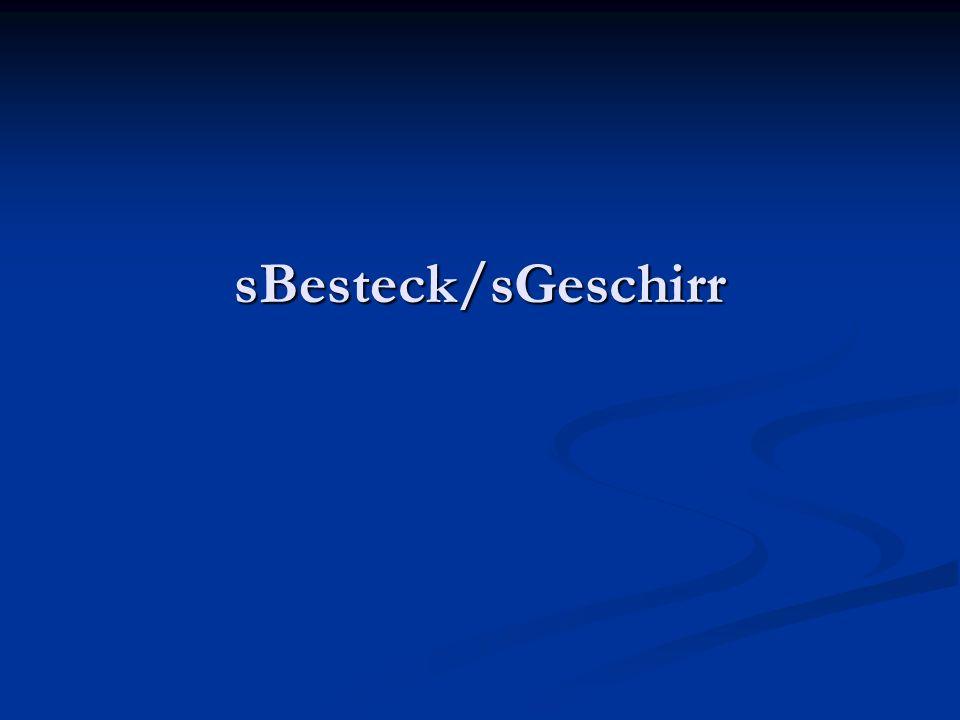 sBesteck/sGeschirr