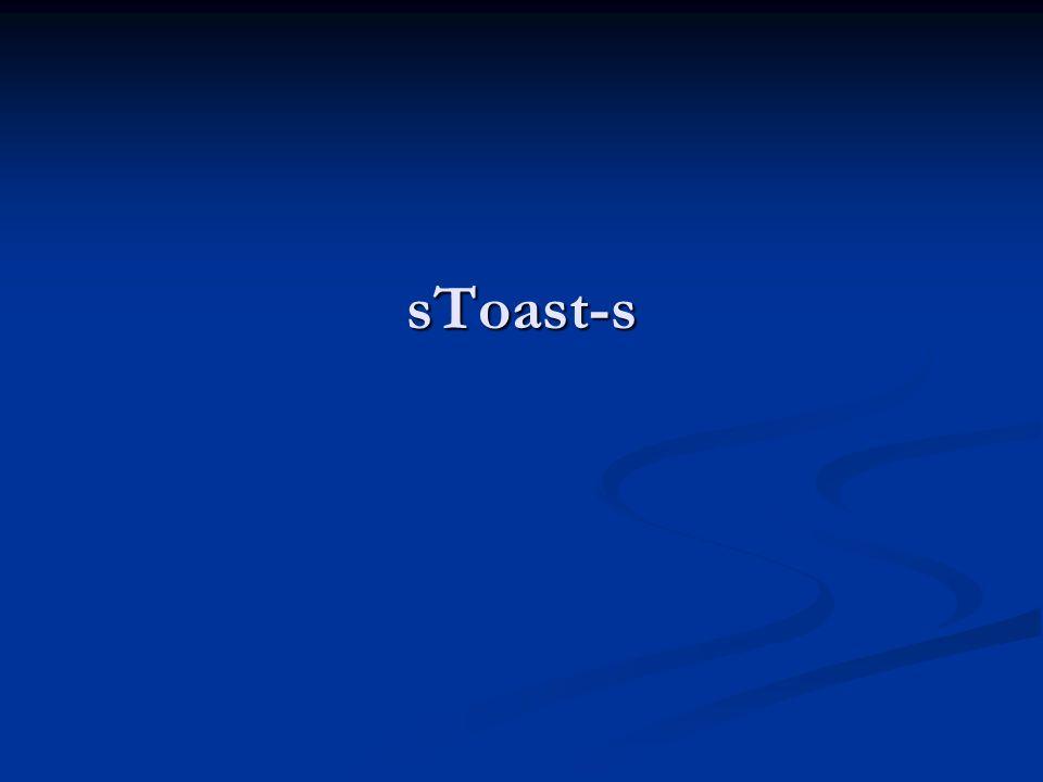 sToast-s