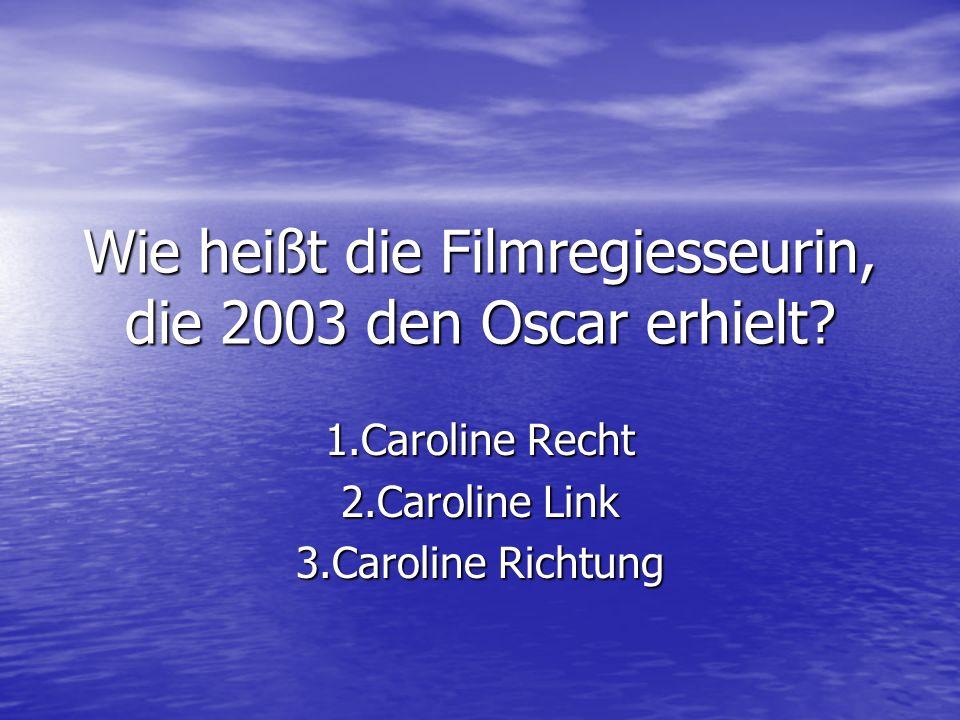 Wie heißt die Filmregiesseurin, die 2003 den Oscar erhielt