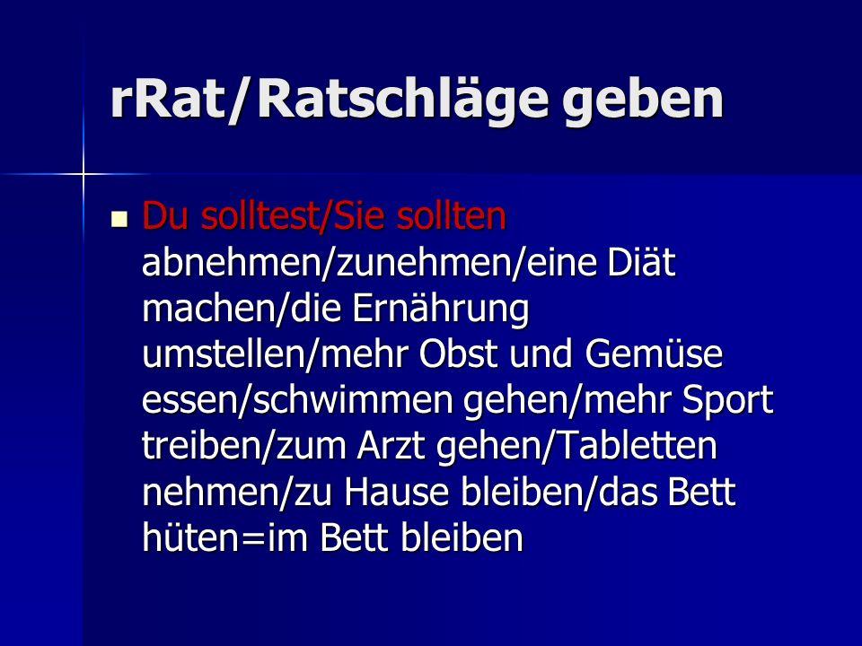 rRat/Ratschläge geben