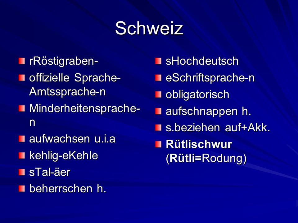 Schweiz rRöstigraben- offizielle Sprache-Amtssprache-n