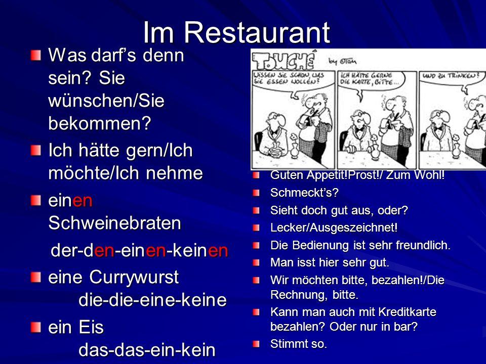 Im Restaurant Was darf's denn sein Sie wünschen/Sie bekommen