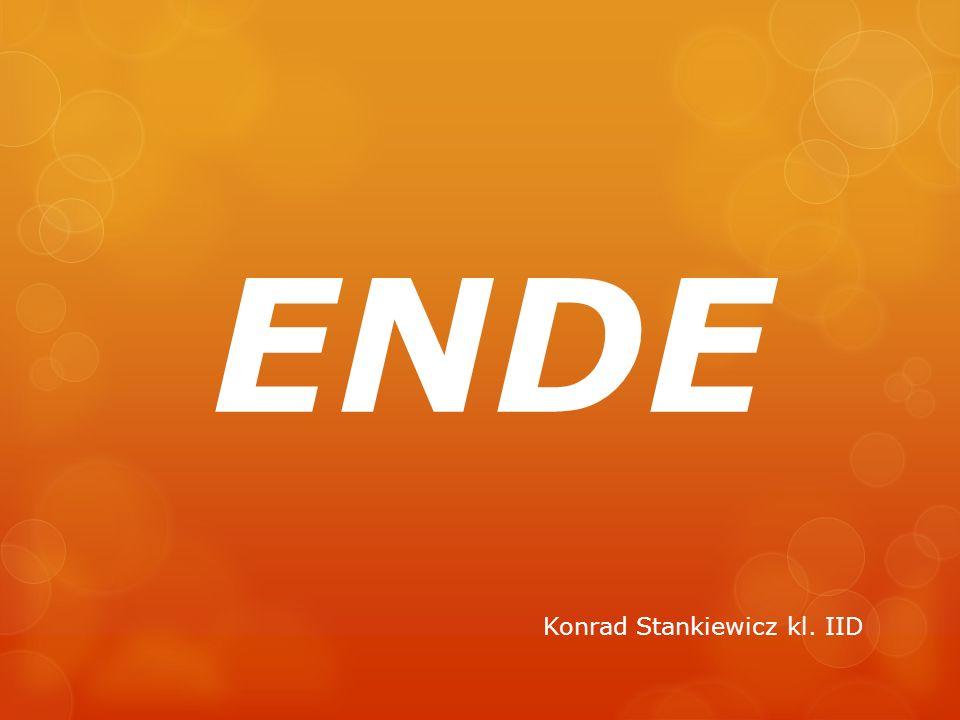 ENDE Konrad Stankiewicz kl. IID
