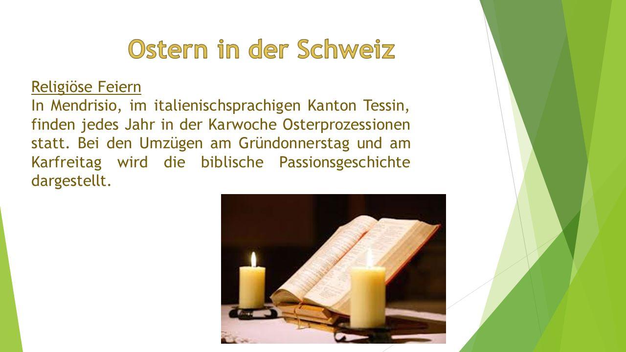 Ostern in der Schweiz Religiöse Feiern