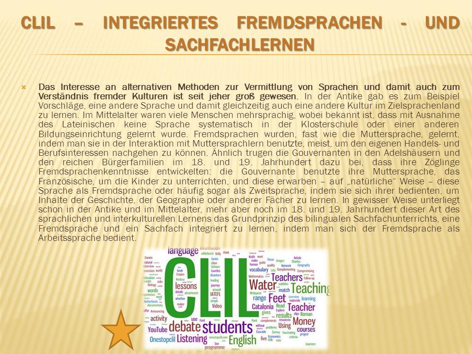 CLIL – Integriertes Fremdsprachen - und Sachfachlernen