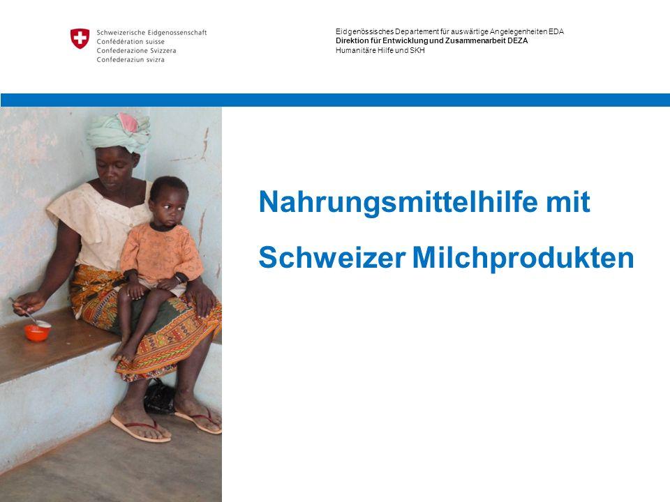 Nahrungsmittelhilfe mit Schweizer Milchprodukten