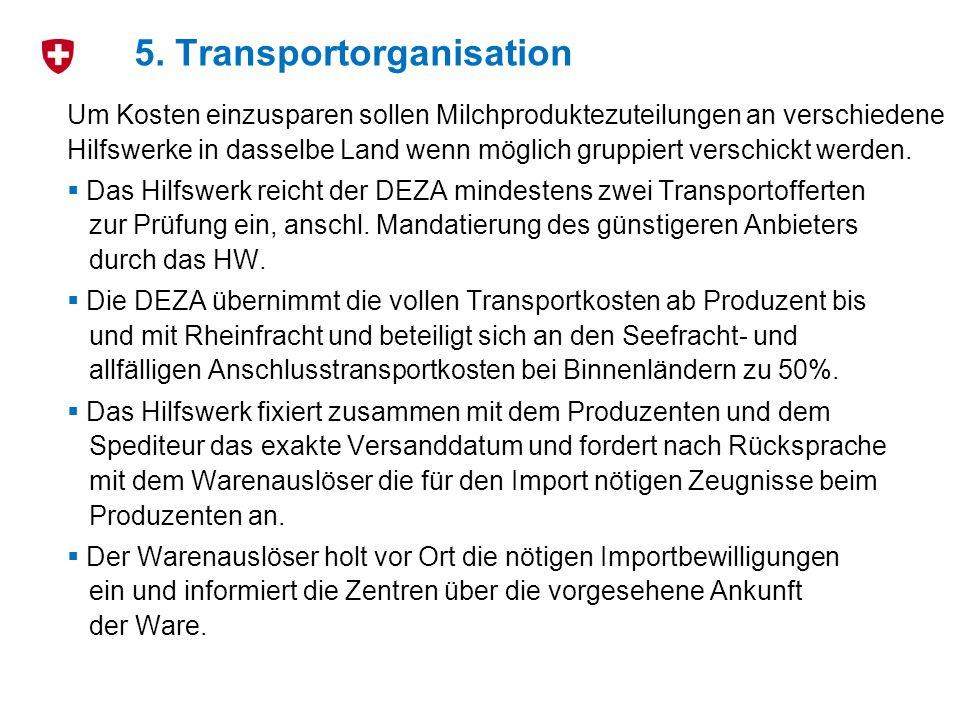 5. Transportorganisation
