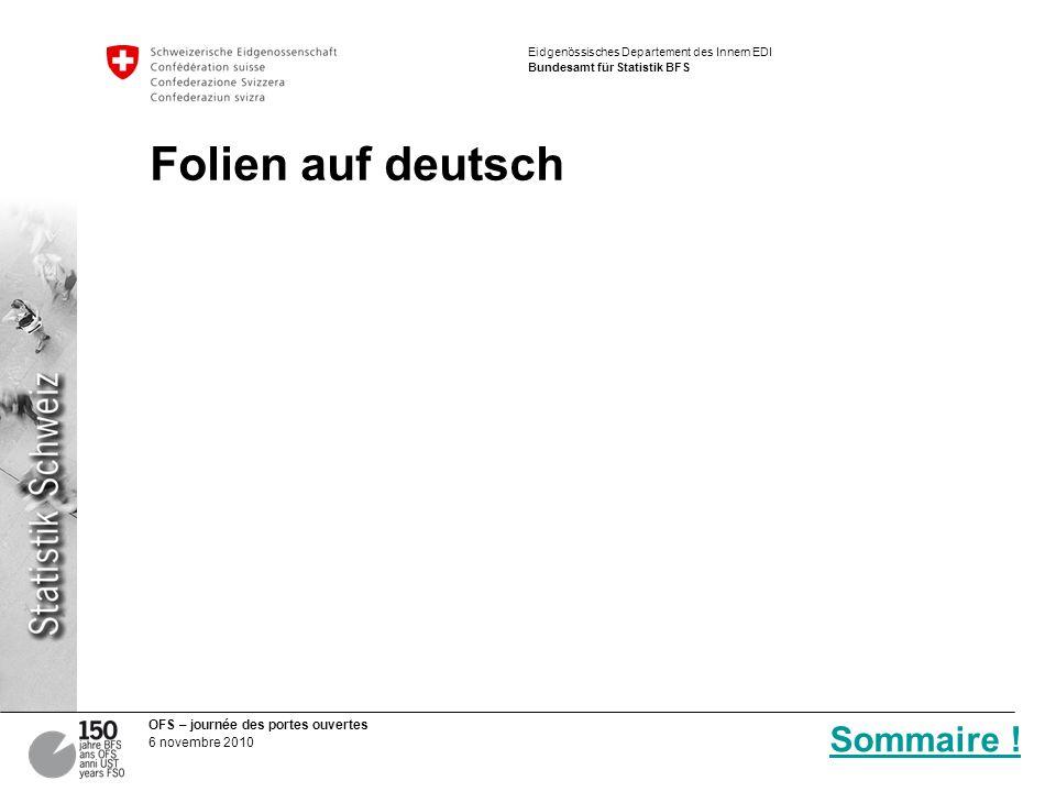 Folien auf deutsch Sommaire !