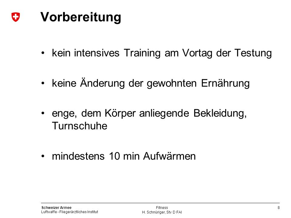 Vorbereitung kein intensives Training am Vortag der Testung