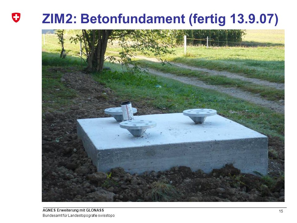 ZIM2: Betonfundament (fertig 13.9.07)