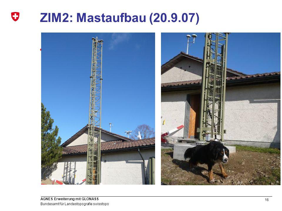 ZIM2: Mastaufbau (20.9.07)