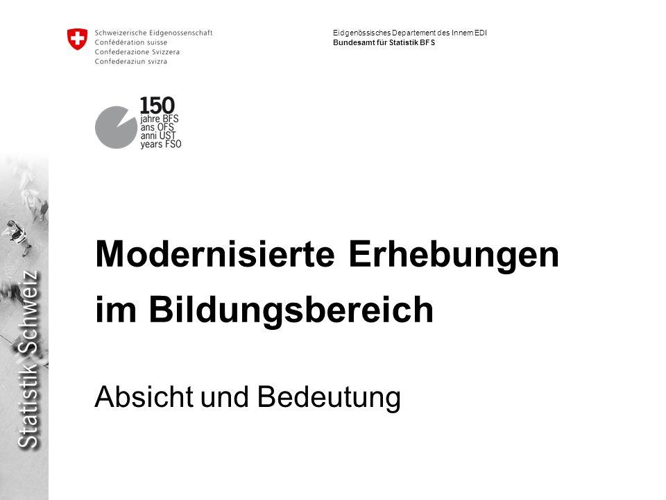 Modernisierte Erhebungen im Bildungsbereich