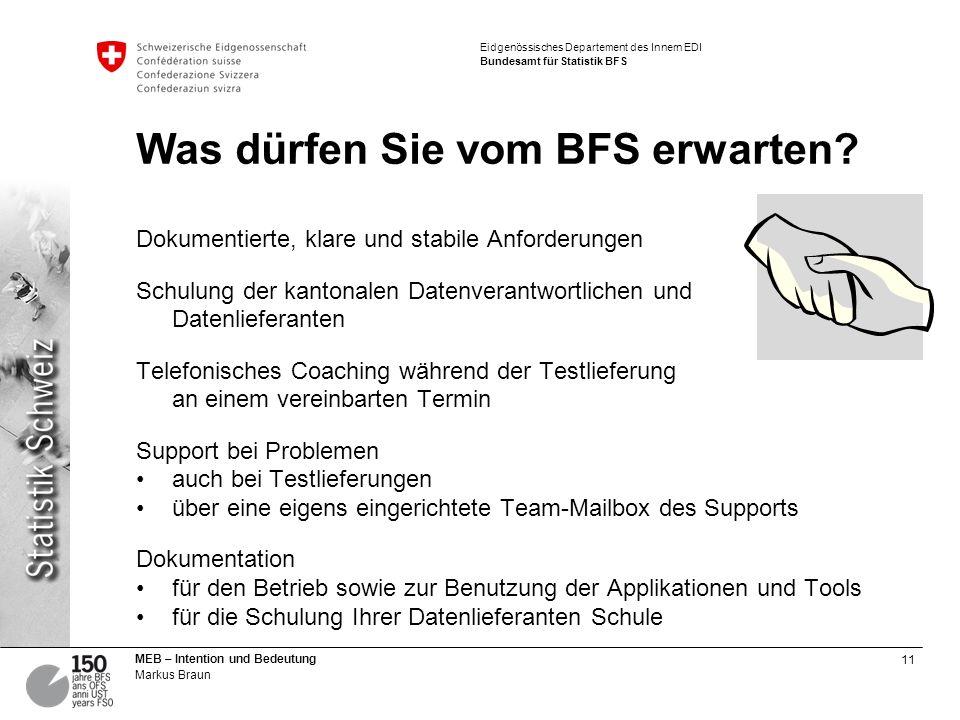 Was dürfen Sie vom BFS erwarten