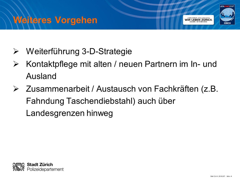Weiteres Vorgehen Weiterführung 3-D-Strategie