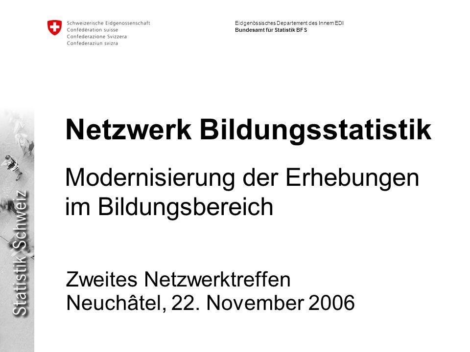 Zweites Netzwerktreffen Neuchâtel, 22. November 2006