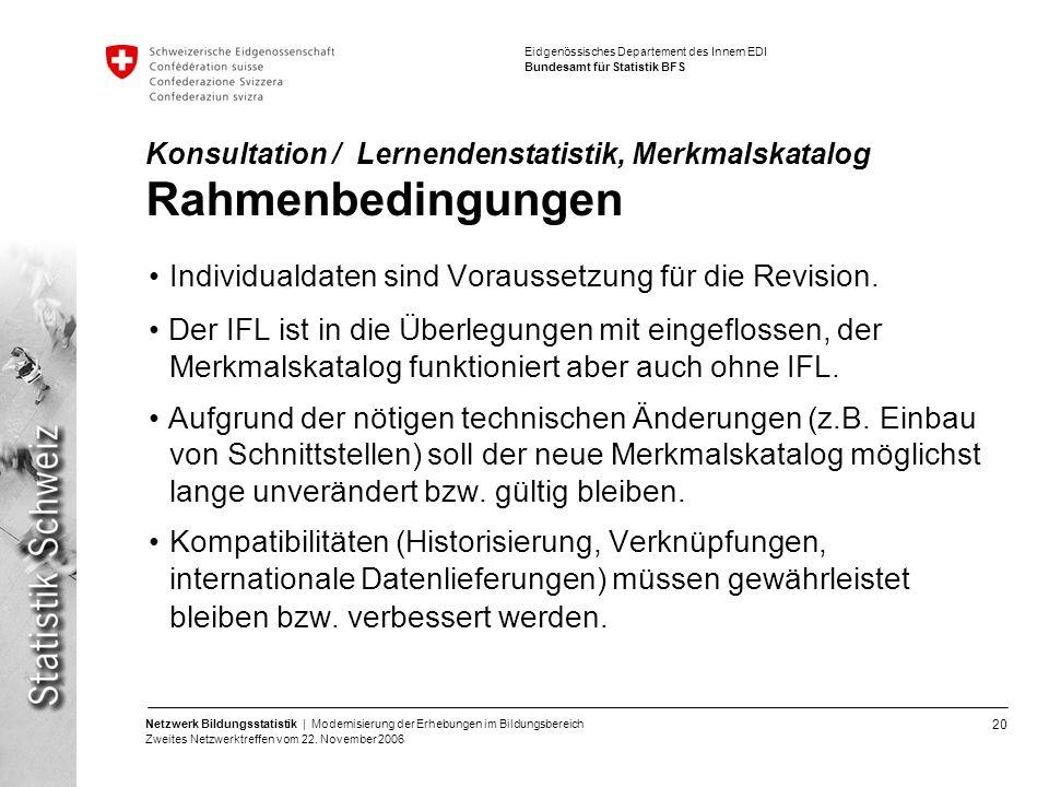 Konsultation / Lernendenstatistik, Merkmalskatalog Rahmenbedingungen