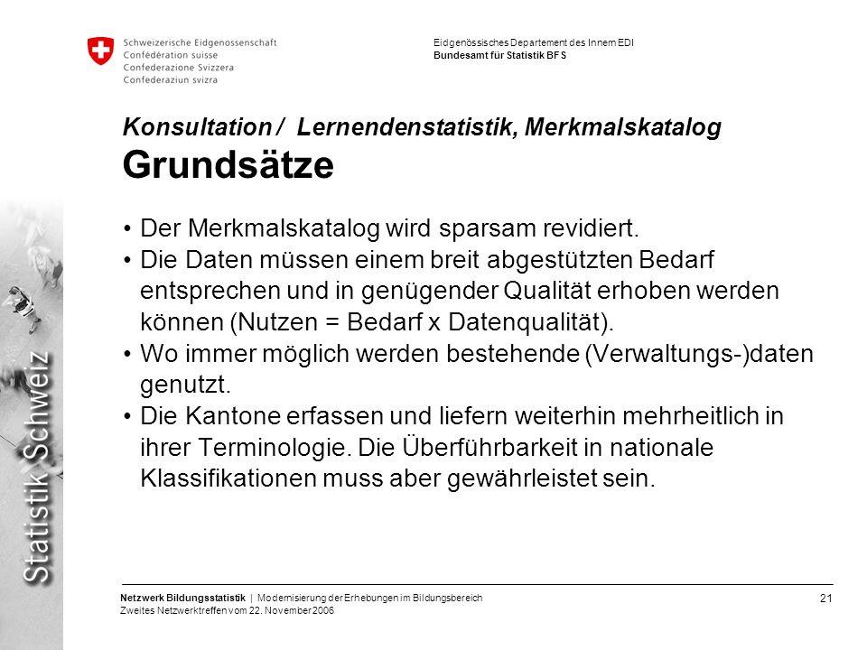 Konsultation / Lernendenstatistik, Merkmalskatalog Grundsätze