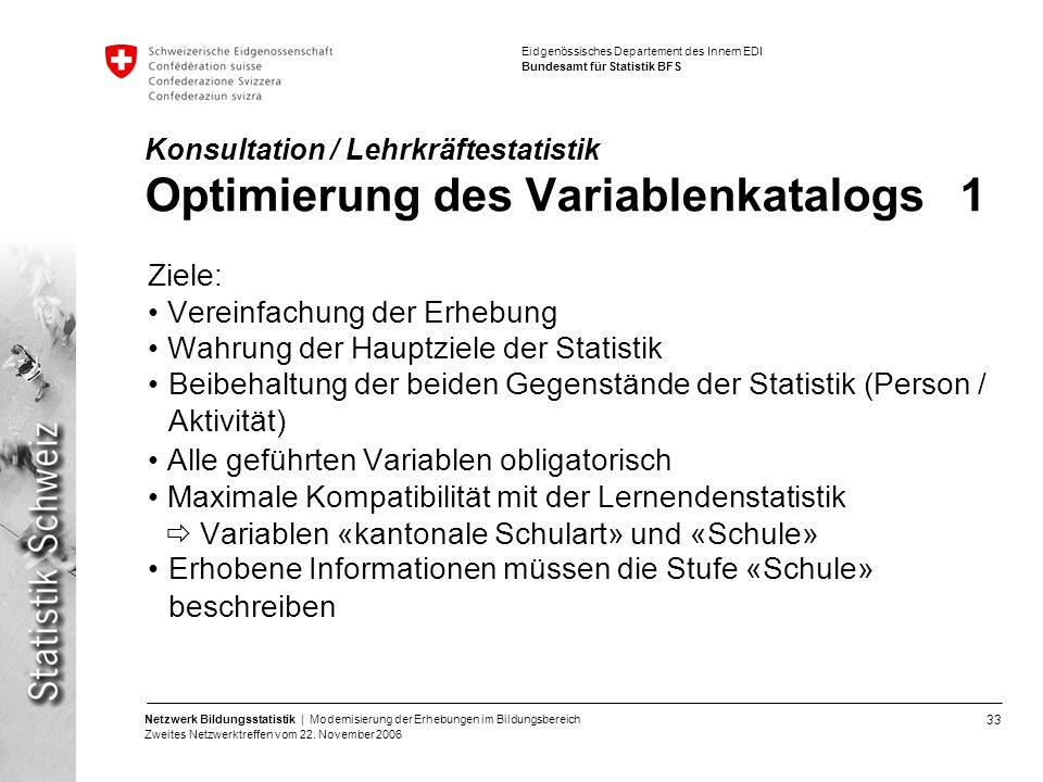 Konsultation / Lehrkräftestatistik Optimierung des Variablenkatalogs 1