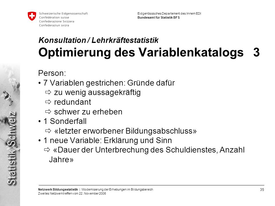 Konsultation / Lehrkräftestatistik Optimierung des Variablenkatalogs 3