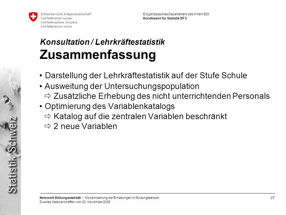 Konsultation / Lehrkräftestatistik Zusammenfassung