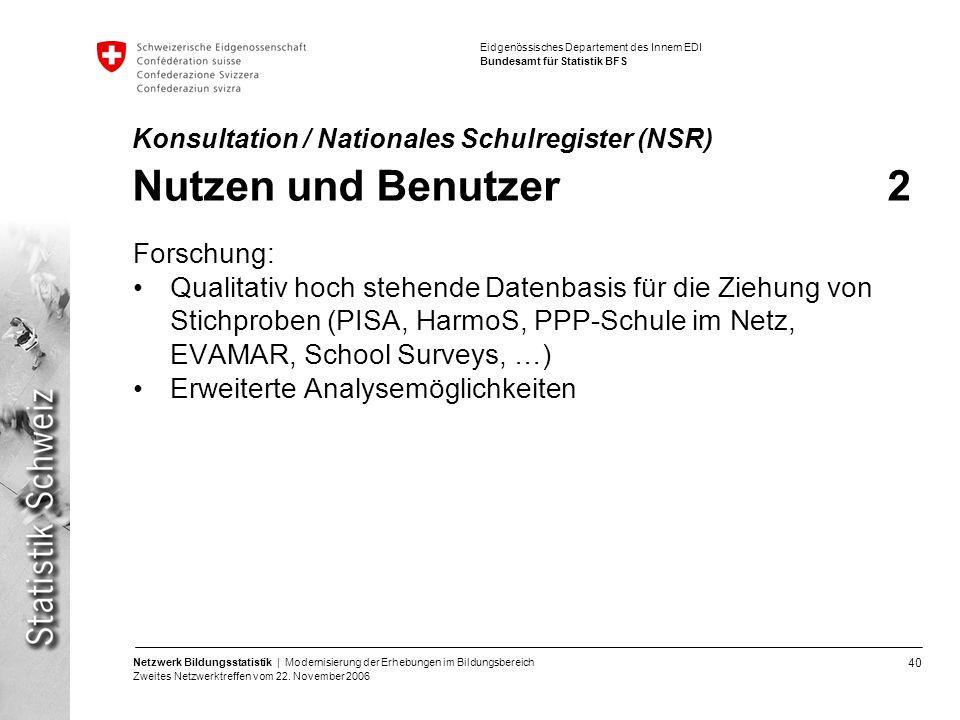Konsultation / Nationales Schulregister (NSR) Nutzen und Benutzer 2