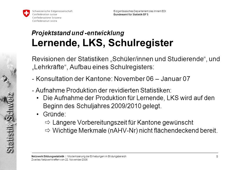Projektstand und -entwicklung Lernende, LKS, Schulregister