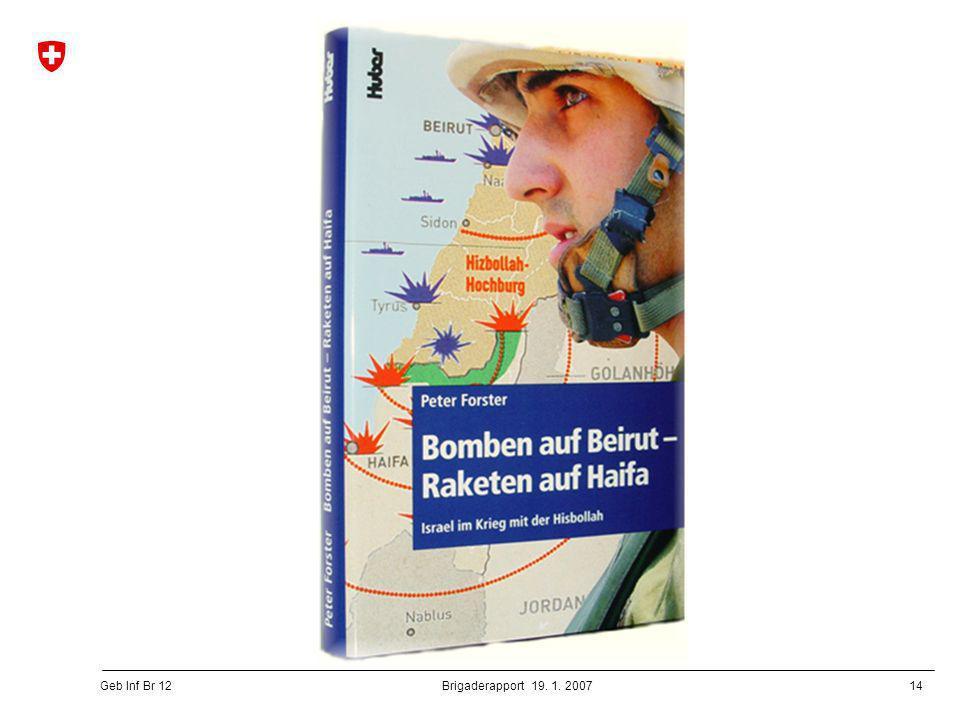 Brigaderapport 19. 1. 2007