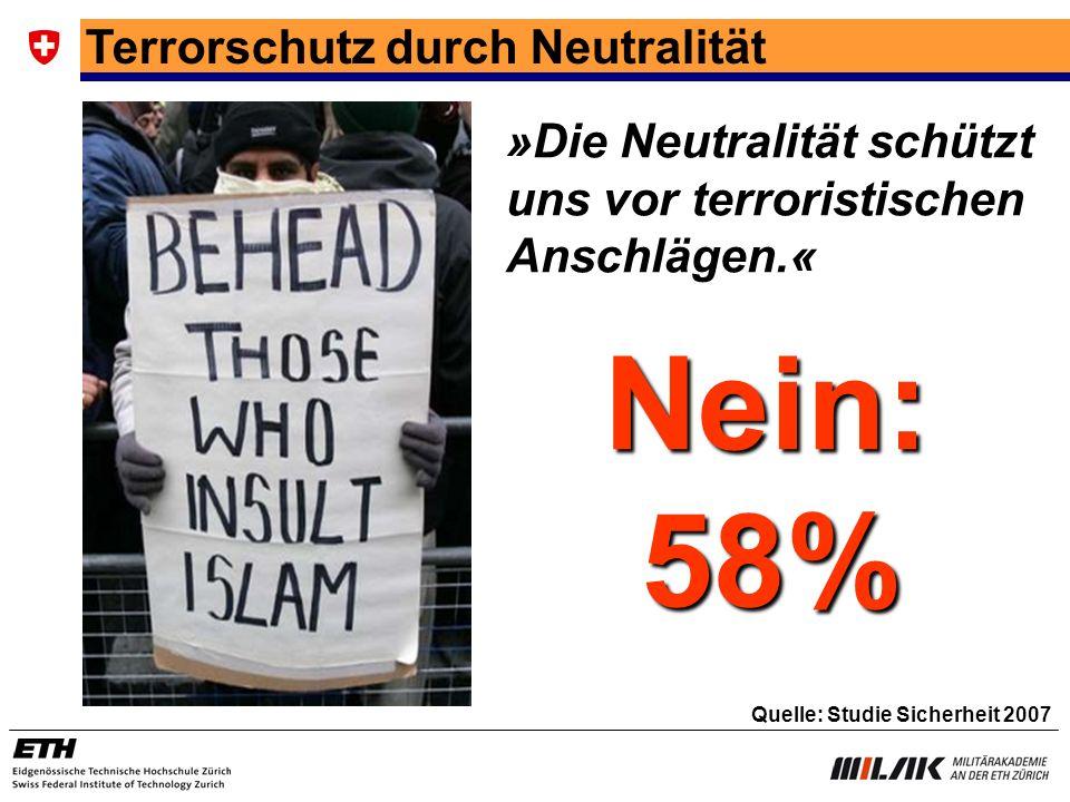 Nein: 58% Terrorschutz durch Neutralität