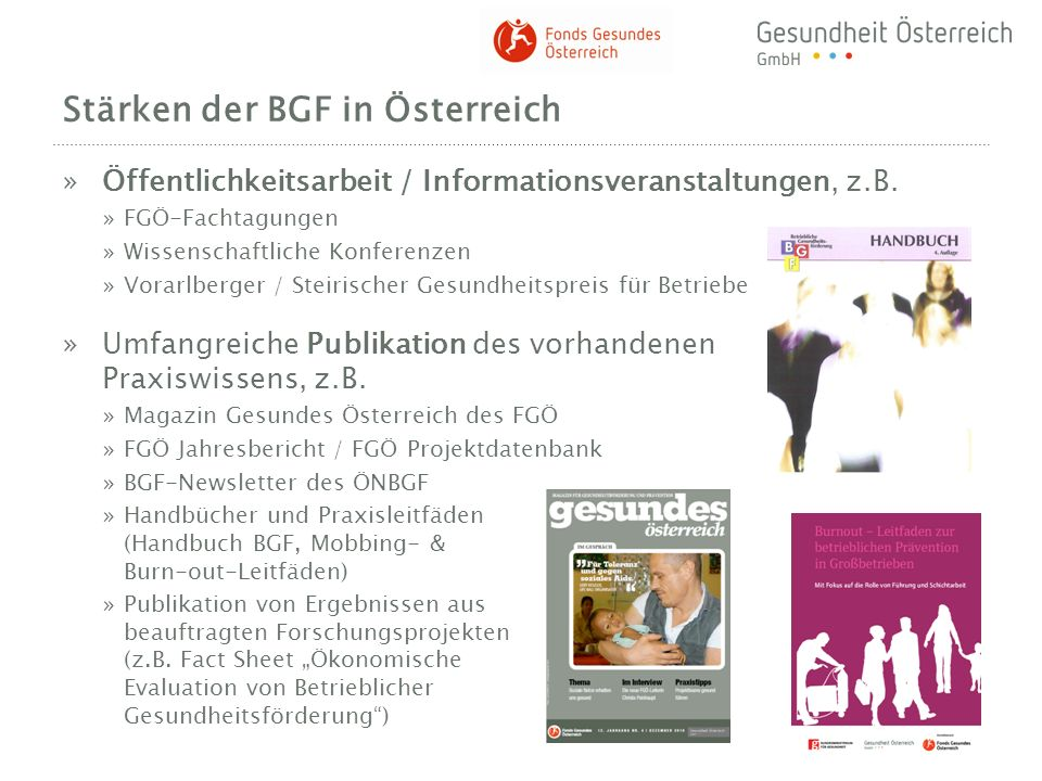 Stärken der BGF in Österreich