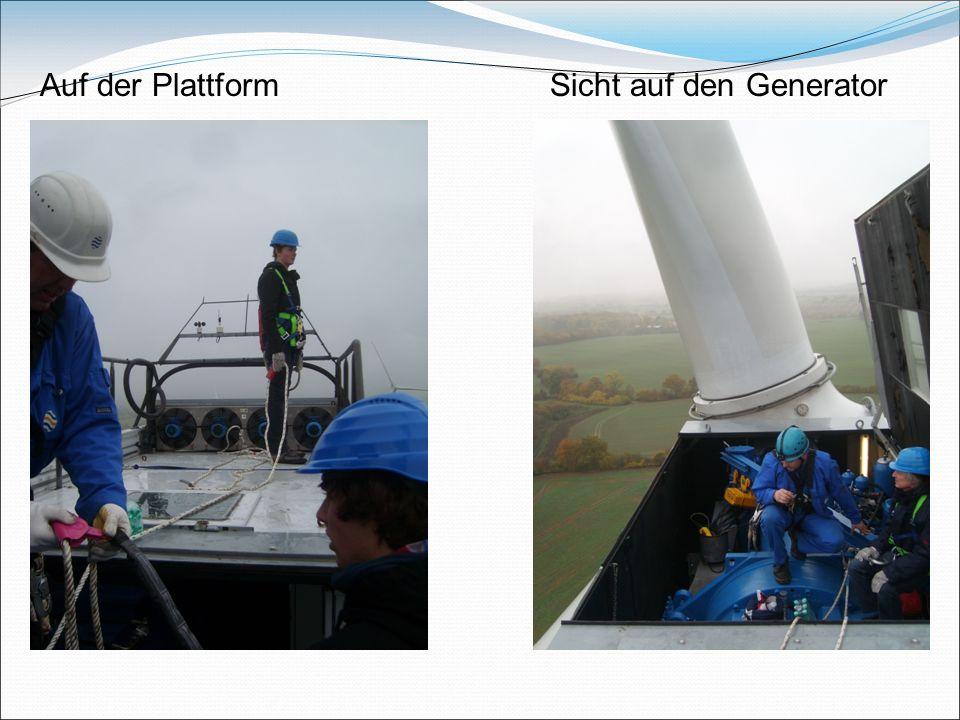 Auf der Plattform Sicht auf den Generator