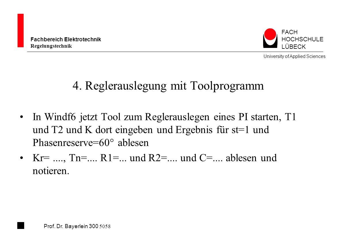 4. Reglerauslegung mit Toolprogramm