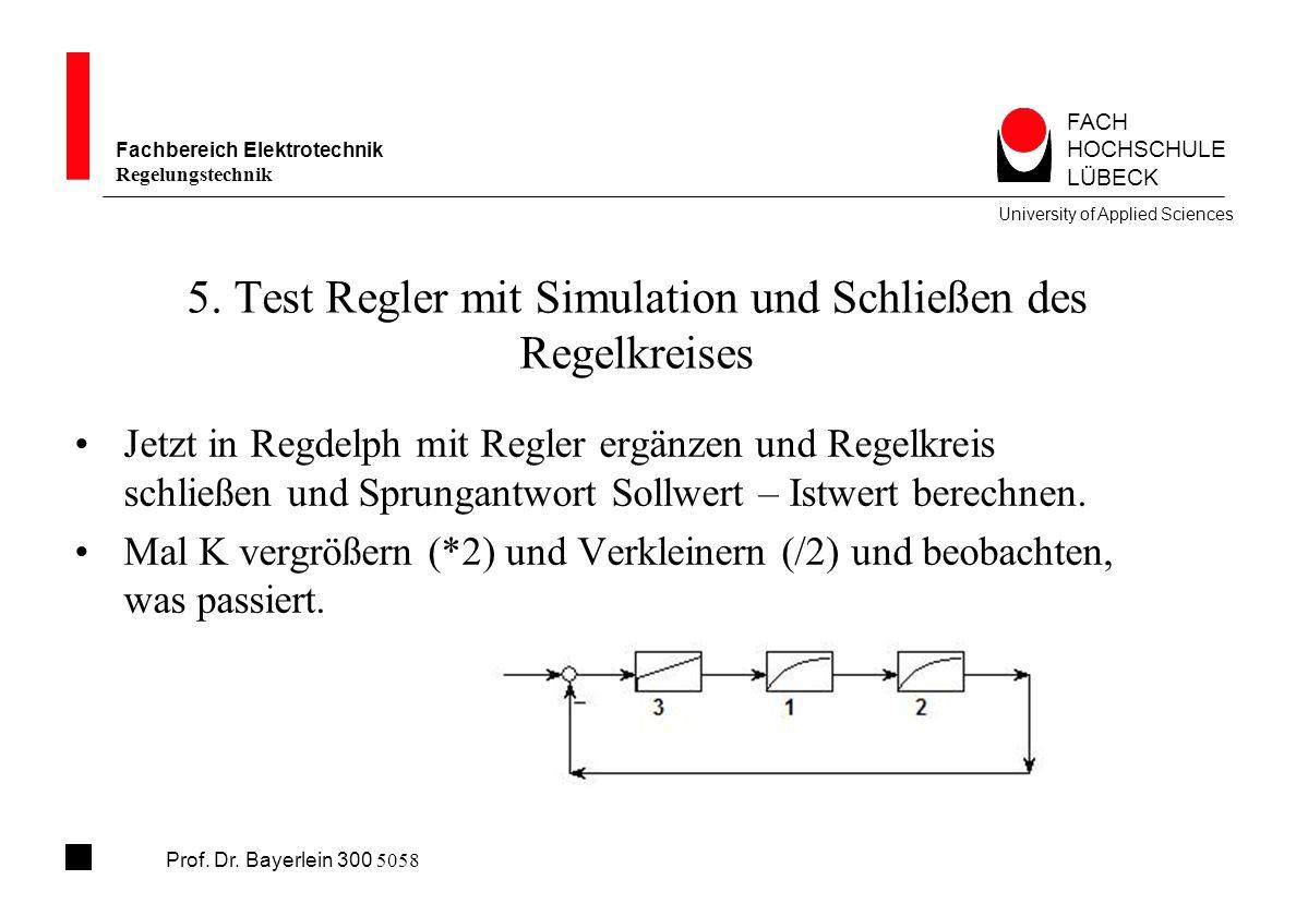 5. Test Regler mit Simulation und Schließen des Regelkreises