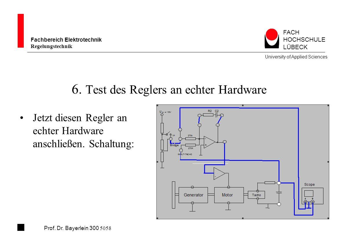 6. Test des Reglers an echter Hardware