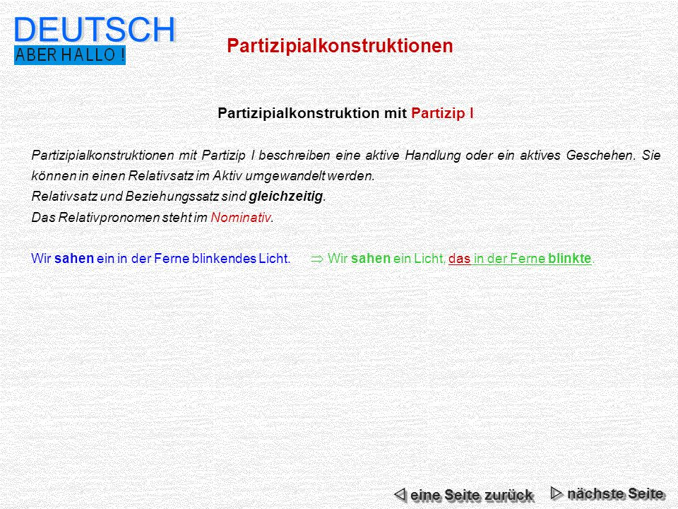 Partizipialkonstruktion mit Partizip I