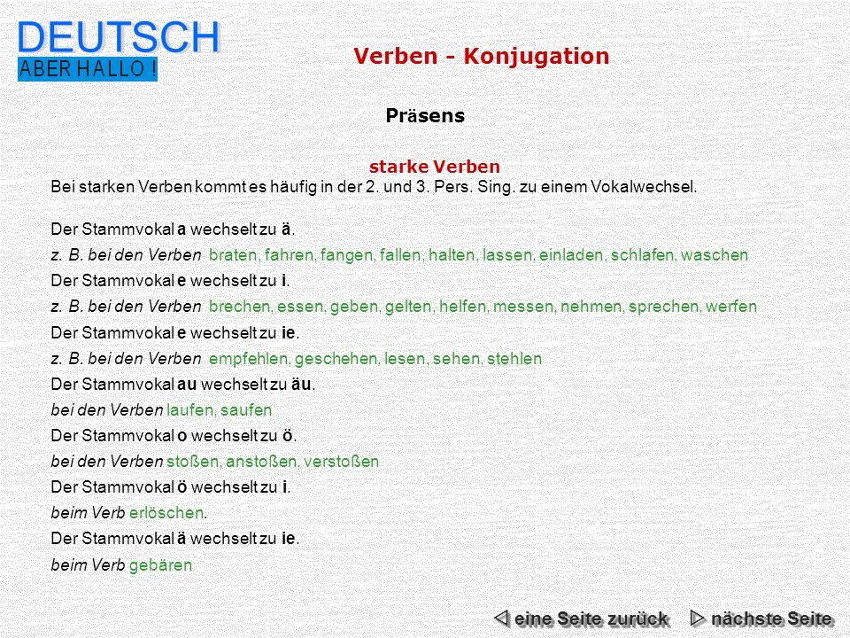 DEUTSCH Verben - Konjugation Präsens  eine Seite zurück