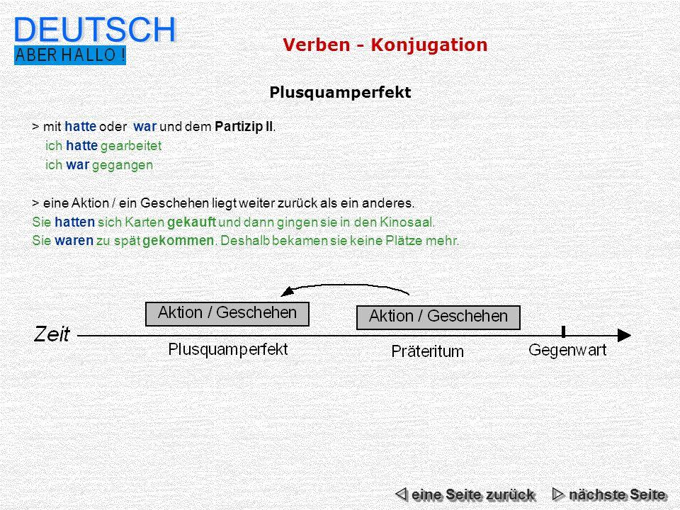 DEUTSCH Verben - Konjugation Plusquamperfekt  eine Seite zurück