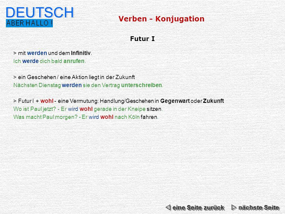 DEUTSCH Verben - Konjugation Futur I  eine Seite zurück