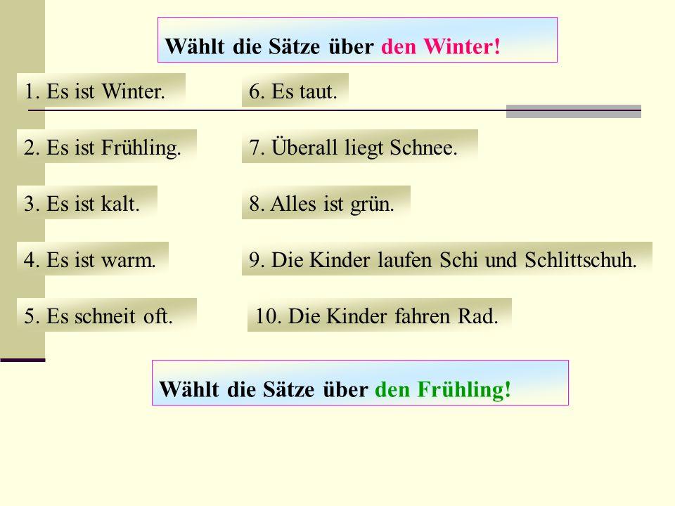 Wählt die Sätze über den Winter!