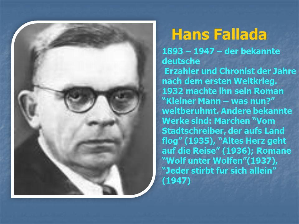 Hans Fallada 1893 – 1947 – der bekannte deutsche