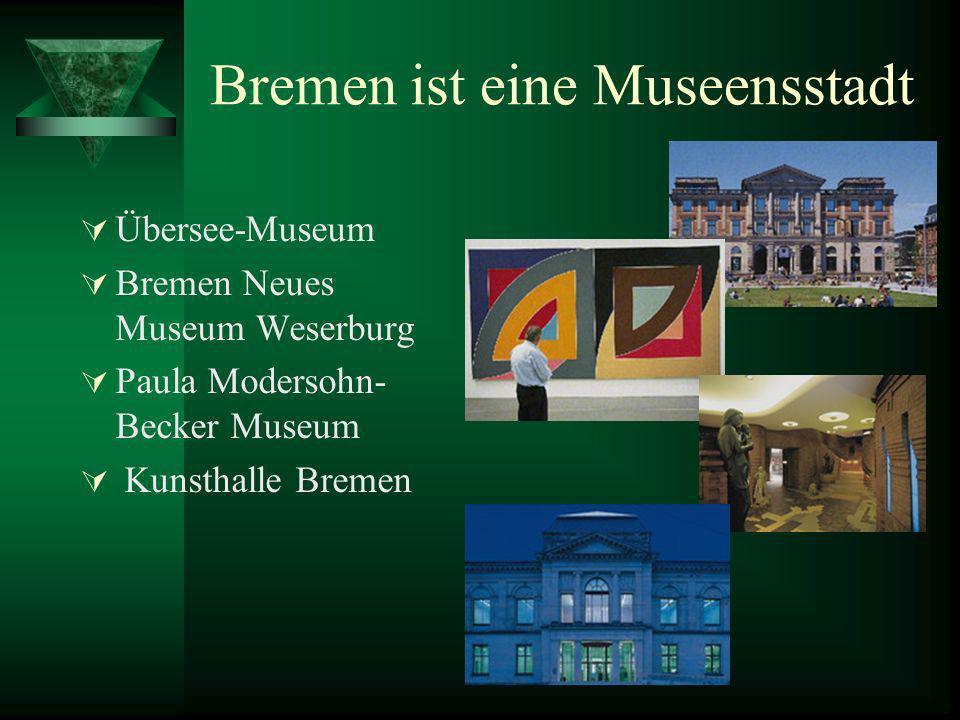 Bremen ist eine Museensstadt