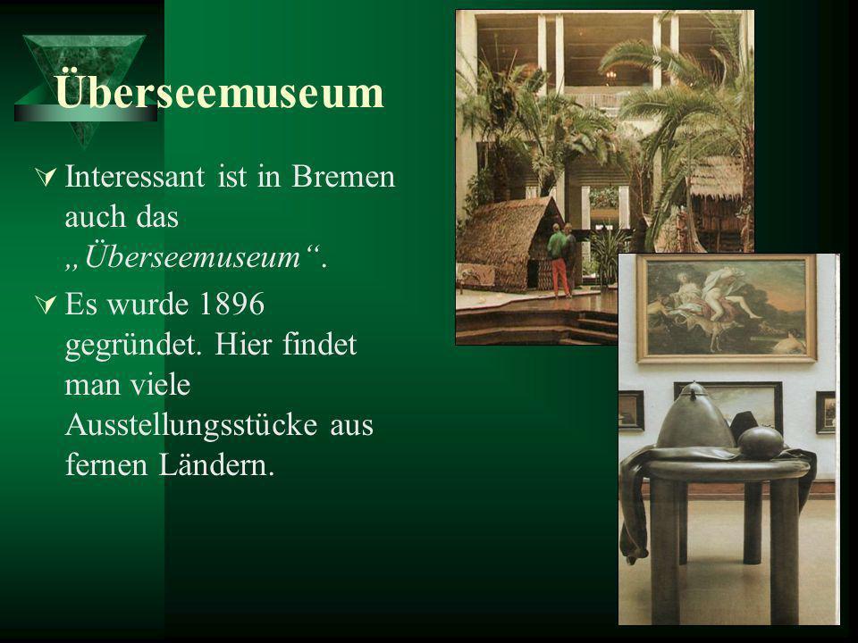 """Überseemuseum Interessant ist in Bremen auch das """"Überseemuseum ."""