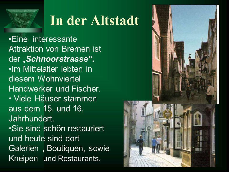 """In der Altstadt Eine interessante Attraktion von Bremen ist der """"Schnoorstrasse ."""