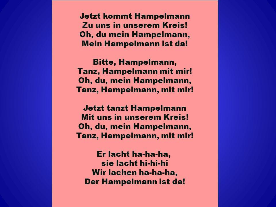 Jetzt kommt Hampelmann Zu uns in unserem Kreis!