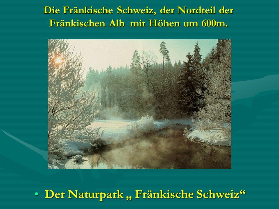 """Der Naturpark """" Fränkische Schweiz"""