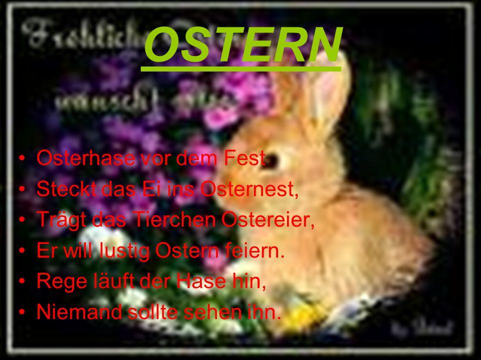 OSTERN Osterhase vor dem Fest Steckt das Ei ins Osternest,