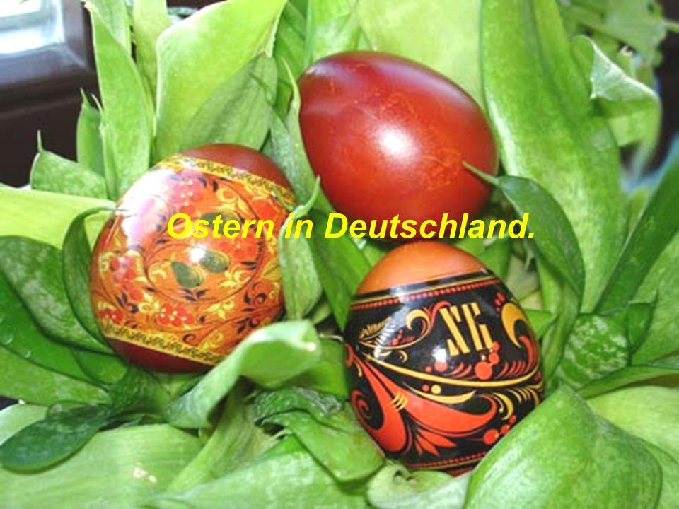 Ostern in Deutschland.